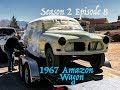 Painted 1967 Volvo Amazon Wagon (S2 Ep7)