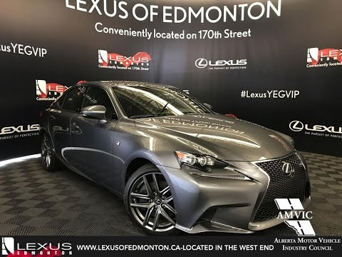 Gray 2016 Lexus IS 350 AWD DEMO UNIT - F SPORT SERIES 2 Review Edmonton Alberta