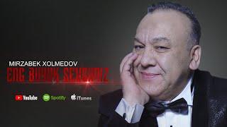 Mirzabek Xolmedov - Eng buyuk sevgimiz (arhiv)