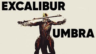 Warframe - Excalibur Umbra : Invincible Swordsman With Infinite Blade Build | 4K 60FPS