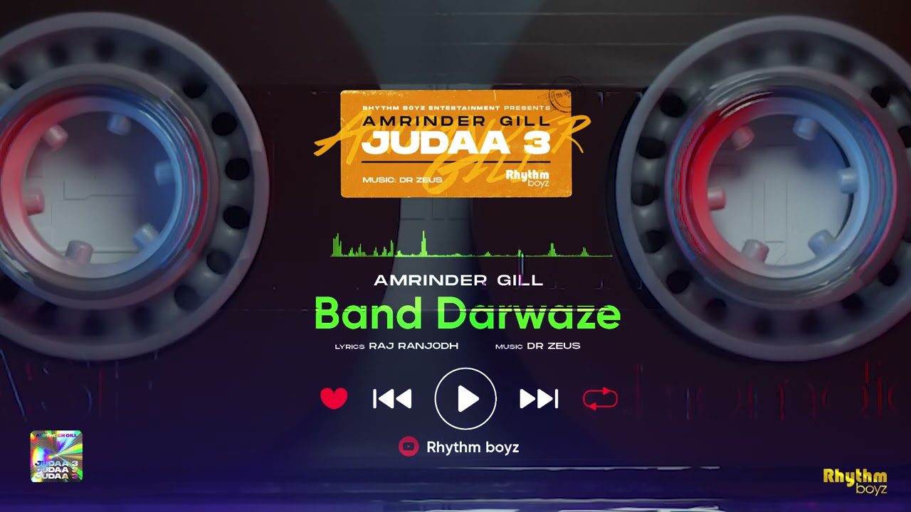 Download Band Darwaze | Amrinder Gill | Dr. Zeus | Raj Ranjodh | Judaa 3 | Chapter 1 | Full Audio