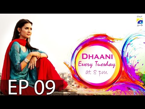Dhaani - Episode 9 | Har Pal Geo