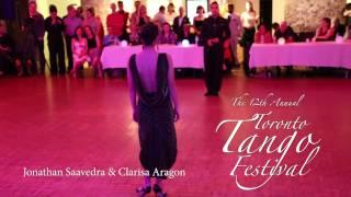 Jonathan Saavedra & Clarisa Aragon (1) - Toronto Tango Festival 2016
