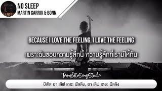 แปลเพลง No Sleep - Martin Garrix & BONN