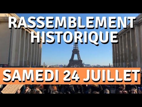 Rassemblement historique samedi 24 juillet au Trocadéro !