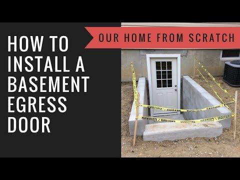 How to Install a Basement Egress Door