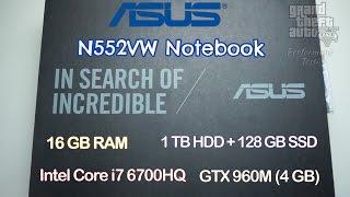 ASUS N552VW Notebook — Kutu Açılımı ve İncelemesi