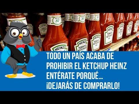 Todo Un País Acaba De Prohibir El Ketchup Heinz ENTÉRATE PORQUÉ… ¡Dejarás De Comprarlo!