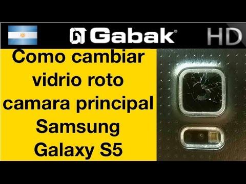 Como cambiar vidrio roto cámara trasera galaxy s5 - YouTube