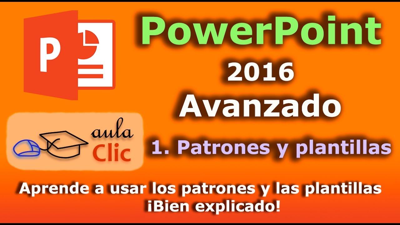 PowerPoint 2016 avanzado. Muestras, patrones y plantillas .¡Bien ...