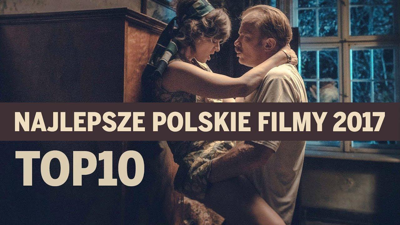 Wybieramy najlepsze polskie filmy 2017 | POPKULTUROWY #10