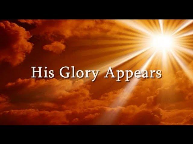 His Glory Appears Hallal Acapella Lyrics