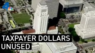 Tens of Millions of Taxpayer Dollars Unused in Los Angeles | NBCLA
