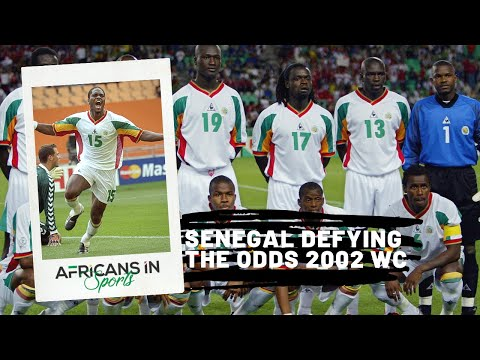 Senegal Defied All Odds at the 2002 World Cup