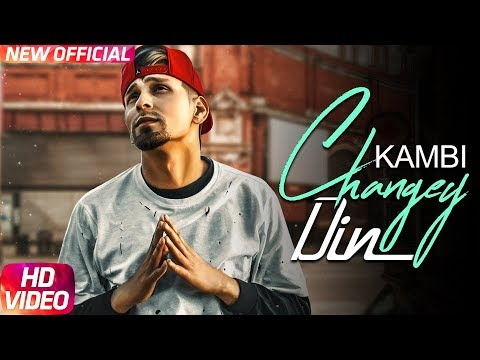 Changey Din | Kambi | Sukh E | Sukh Sanghera | Latest Punjabi Song 2017 | Speed Records