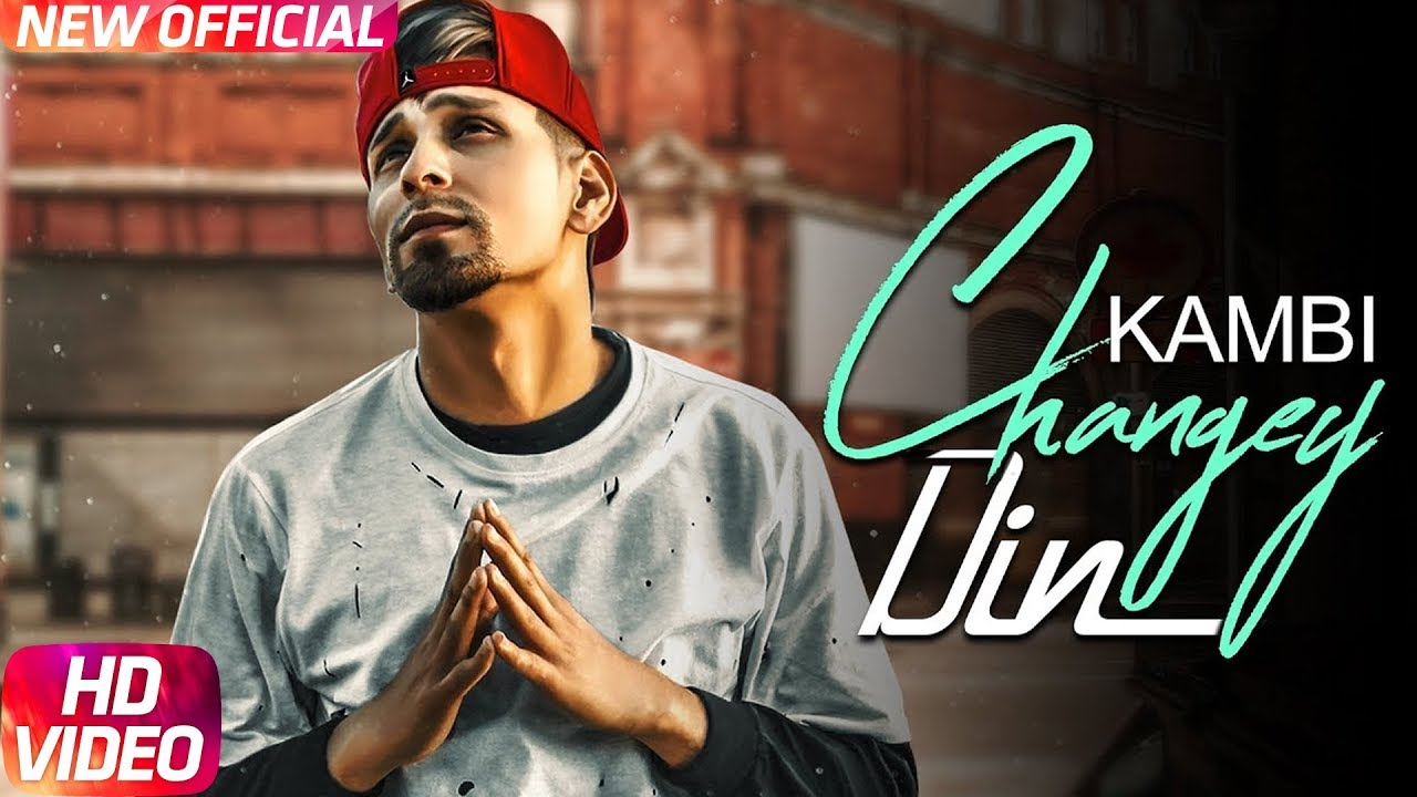 Download Changey Din | Kambi | Sukh E | Sukh Sanghera | Latest Punjabi Song 2017 | Speed Records
