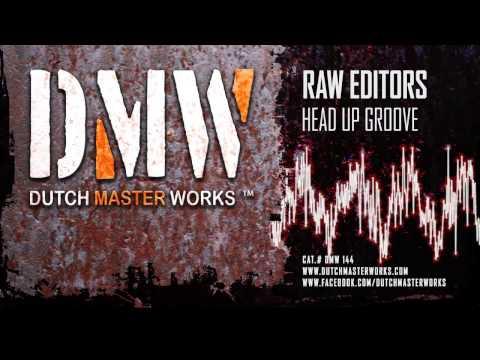 Raw Editors-Head Up Groove - Videos, Songs, Discography, Lyrics