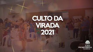 Culto da Virada 2021 - Quero Me Trazer a Memória o que me dar Esperança    31/12/2020