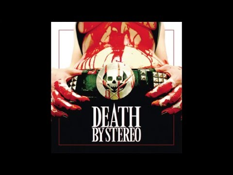 Death By Stereo - Death Is My Only Friend [Full Album]