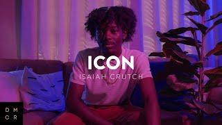 ICON | Isaiah Crutch