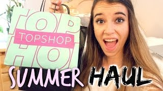 SUMMER HAUL 2014: Topshop, Brandy Melville, NYC and more!
