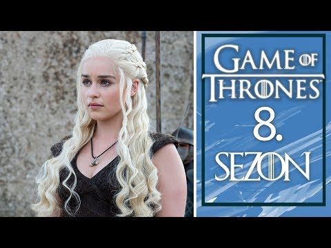Game of Thrones 8. sezon nasıl bitecek? İşte tüm bilinenler!