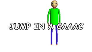 BALDI JUMP IN A CAAC (Extended)