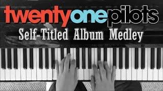twenty one pilots Self-Titled Album | Piano Medley thumbnail