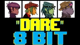 Dare [8 Bit Cover Tribute to Gorillaz] - 8 Bit Universe