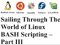 Sailing Through The World of Linux BASH Scripting – Part III