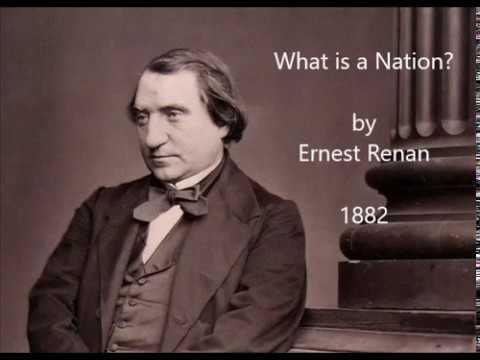 """""""What is a Nation?"""" by Ernest Renan, 1882"""