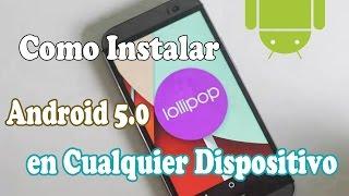 Instalar Android 5.0 Lollipop en Cualquier Telefono | Cyanogenmod 12