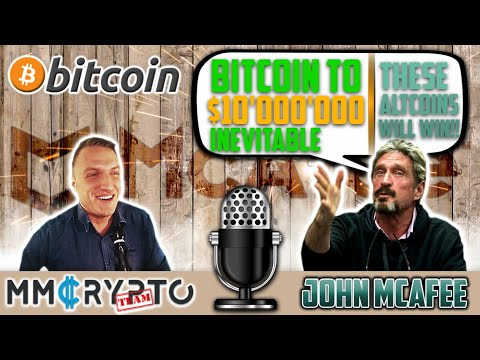 John McAfee - Bitcoin To $10'000'000 INEVITABLE!!! These ALTCOINS Will WIN NOW!!!