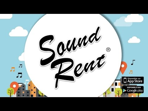 SOUND RENT - L'application qui géolocalise la musique