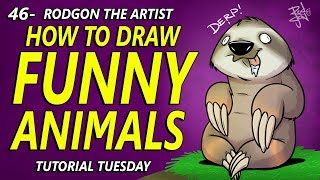 46 - HOW TO DRAW FUNNY ANIMALS - TUTORIAL TUESDAY
