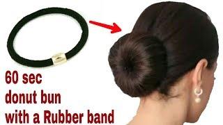 ~60 SEC DONUT BUN WITH RUBBER BAND    EASY DONUT BUN FOR THIN HAIR   Stylopedia
