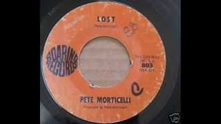 Pete Morticelli - Lost   moody garage psych pop  (67)