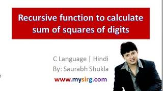 recursive function to calculate sum of squares of digits in c language hindi