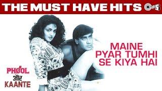Maine Pyaar Tumhi Se Kiya Hai - Phool Aur Kante | Ajay Devgan, Madhoo | Anuradha Paudwal, Kumar Sanu