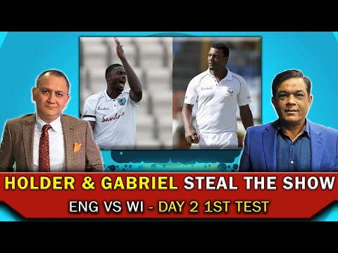 Holder & Gabriel steal the show | Eng Vs WI | Day 2 1st test