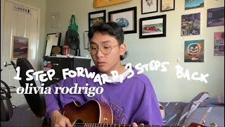 1 step forward, 3 steps back - Olivia Rodrigo (cover)