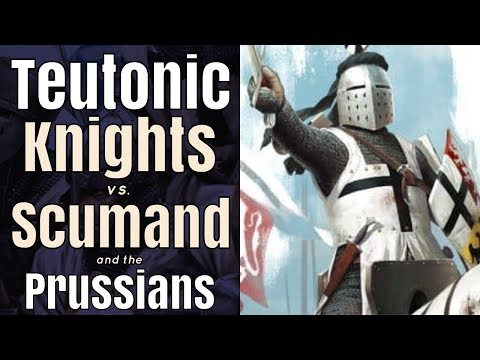 Teutonic Knights vs. Scumand the Prussian Chieftain