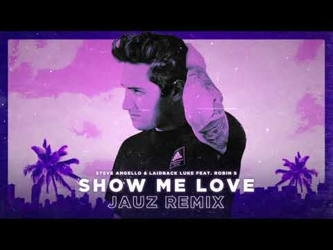 Steve Angello, Laidback Luke & Jauz - Show Me Love baixar grátis um toque para celular
