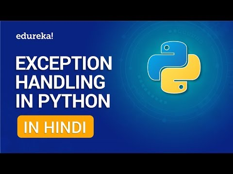 Exception Handling in Python in Hindi | Python Exception Handling [Hindi] Tutorial | Edureka Hindi thumbnail