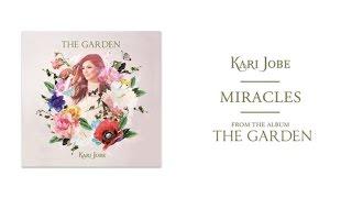 Kari Jobe - Miracles (Audio)
