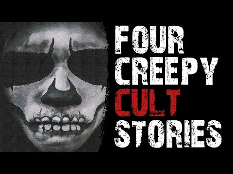 NIGHTMARISH STORIES: 4 CREEPY AND DISTURBING TRUE CULT STORIES (With Pictures and Recordings)