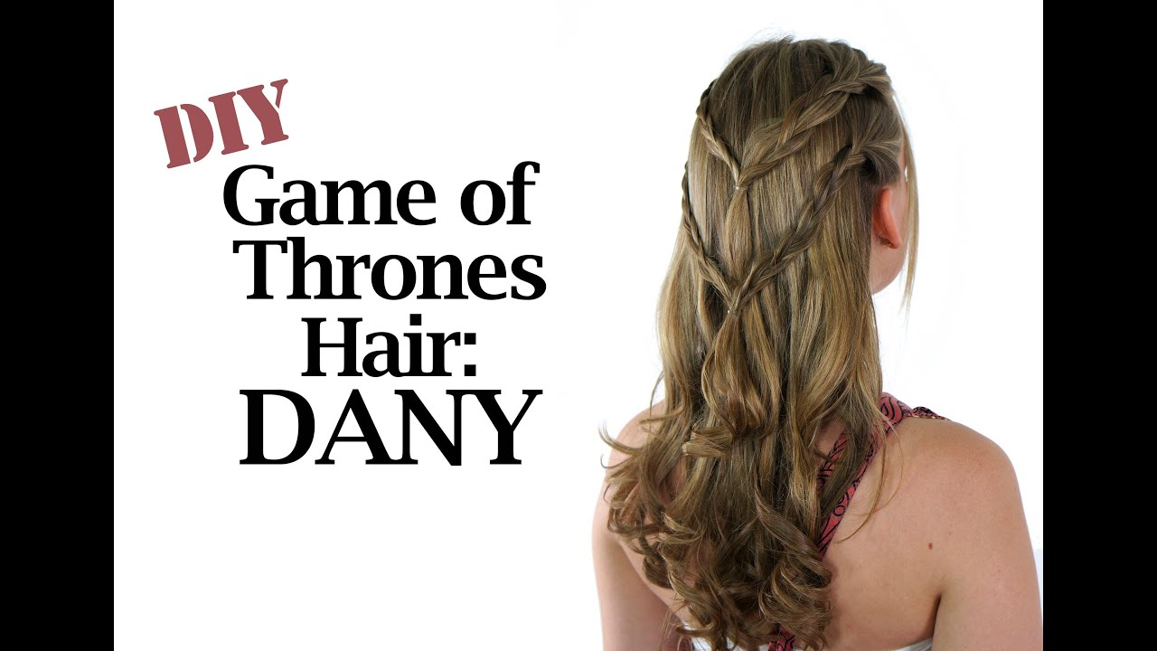 Game of Thrones Hair Tutorial: Dany - YouTube