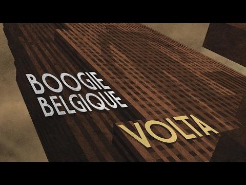 Boogie Belgique - Volta (Full Album)