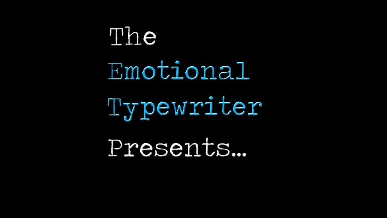 Emotional Typewriter Quotes 3