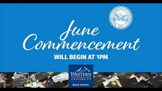 Western Washington University June 2021 Commencement Three 1:00PM